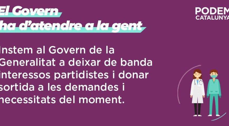 Podem Catalunya insta al Govern de la Generalitat a deixar de banda els interessos partidistes i afrontar les necessitats davant la crisi del COVID-19