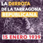 La derrota de la Tarragona republicana